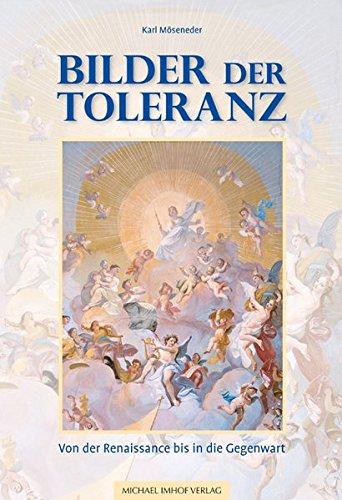 Bilder der Toleranz: Von der Renaissance bis in die Gegenwart