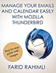 •In 40 minutes change your Email experience completely:•Learn Mozilla Thunderbird Email client with all important features •Apply automatic filtering of your Emails to the different folders•Deliver your message to the group of people easily using Ema...