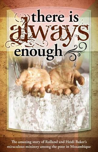 There is Always Enough by Rolland Baker (2014-06-26)