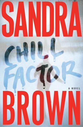 Chill Factor : A Novel