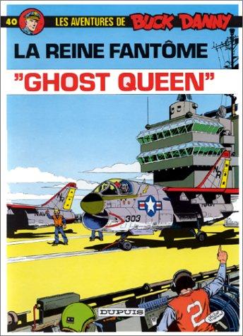 Buck Danny, tome 40 : La reine fantôme, \\