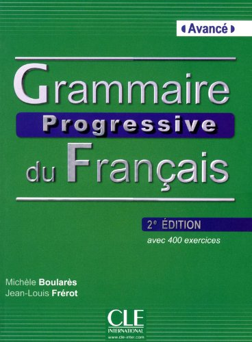 Grammaire progressive. Niveau avancé. Per le Scuole superiori. Con espansione online