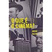 O que e o Cinema (Em Portugues do Brasil)