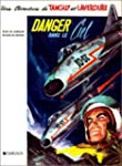 Tanguy et Laverdure, tome 3 : Danger...