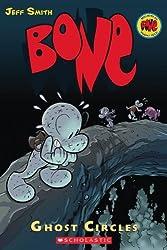 Bone: Ghost Circles v. 7 (Bone Reissue Graphic Novels) by Jeff Smith (1-Feb-2008) Paperback