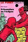 Les Prisonniers de l'éclipse
