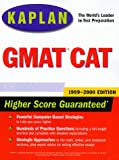 GMAT CAT 1999-2000: Powerful Strategies for Scoring Higher on the Test (Annual)