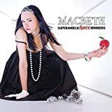 Songtexte von Macbeth - Superangelic Hate Bringers