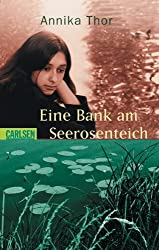 Eine Bank am Seerosenteich (Steffi und Nelli, Band 2)