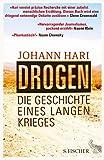 Drogen: Die Geschichte eines langen Krieges - Johann Hari