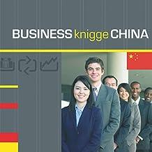 Business Knigge China: Express-Wissen