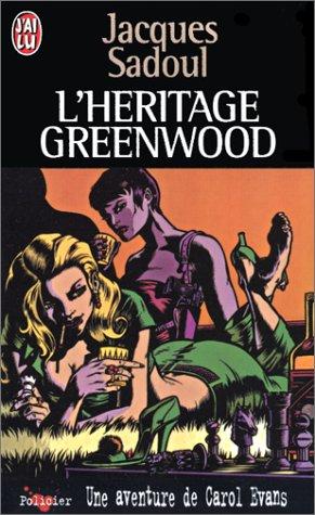 L'Héritage Greenwood. Une aventure de Carol Evans