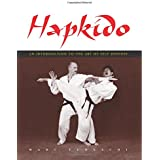Hapkido: An Introduction to the Art of Self-Defense