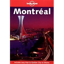 Montreal (Lonely Planet Montreal & Quebec City)