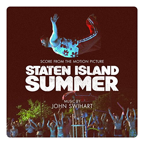Staten Island Summer (Score from the Motion Picture) -