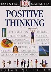 Positive Thinking (Essential Managers) by Susan Quilliam (2008-08-02)