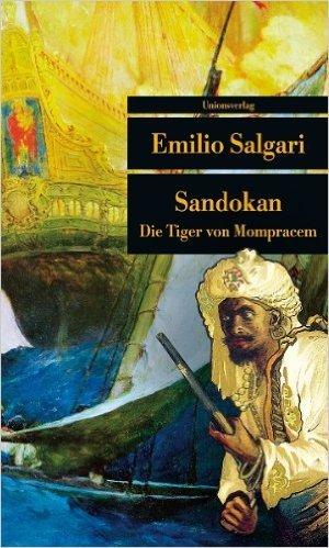 Sandokan: Die Tiger von Mompracem (Unionsverlag TaschenbŸcher) ( 1. Februar 2011 )