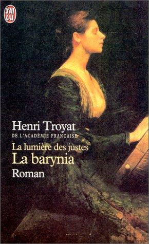 La Lumière des justes : la barynia par Henri Troyat