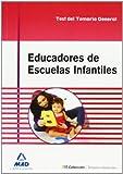 Educadores de Escuelas Infantiles. Test del temario General