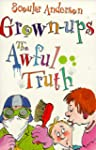 The Awful Truth: Grown-Ups