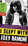 I Slept With Joey Ramone by Legs McNeil Mickey Leigh (15-Dec-2010) Paperback