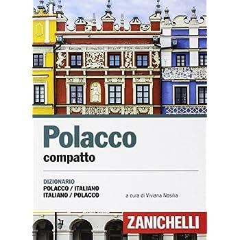 Polacco Compatto. Dizionario Polacco-Italiano, Italiano-Polacco