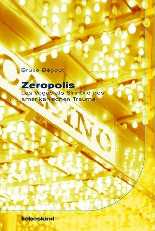 Zeropolis-Las-Vegas-als-Sinnbild-des-Amerikanischen-Traums