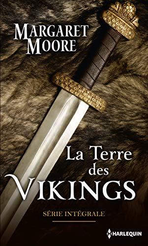La terre des Vikings : Série Intégrale por Margaret Moore