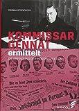 Kommissar Gennat ermittelt: Die Erfindung der Mordinspektion