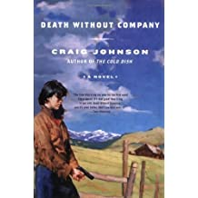 Death Without Company by Craig Johnson (2006-03-16)