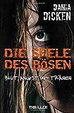 Buchinformationen und Rezensionen zu Die Seele des Bösen - Blut, Angst und Tränen (Sadie Scott) von Dania Dicken