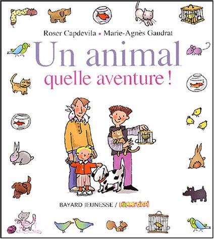 Un animal : Quelle aventure !