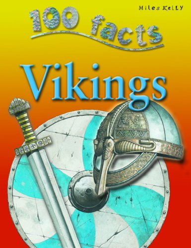 100 Facts - Vikings (100 Facts On...)
