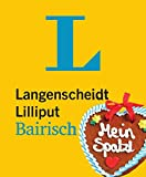 Image de Langenscheidt Lilliput Bairisch: Bairisch-Deutsch/Deutsch-Bairisch (Langenscheidt Dialekt-Lilliputs)
