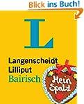 Langenscheidt Lilliput Bairisch: Bair...