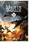 Mage de bataille - tome 2 par Peter A. Flannery