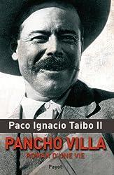 Pancho Villa, roman d'une vie