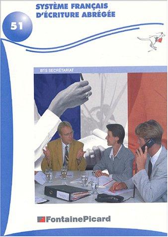 Système français d'écriture abrégée, numéro 51 : Bts secrétariat