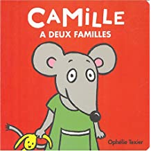 Camille a deux familles