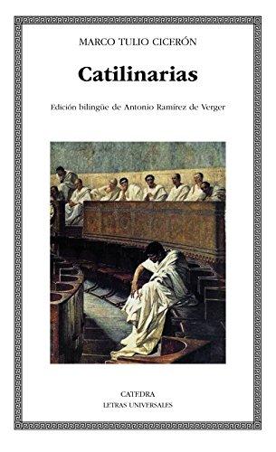 Catilinarias: Discurso contra Catilina (Letras Universales) por Marco Tulio Cicerón