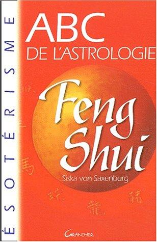ABC de l'astrologie Feng Shui par Siska von Saxenburg