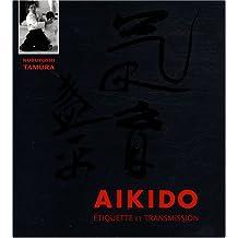 Aïkido : Etiquette et transmission