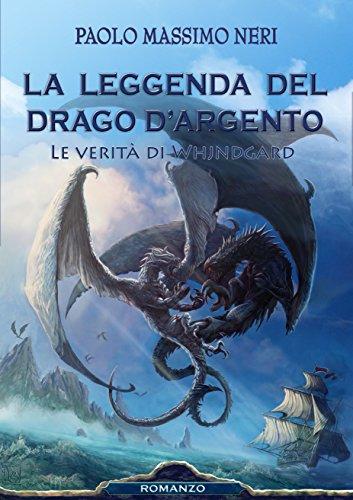 La Leggenda del Drago d'Argento - Le verit di Whjndgard