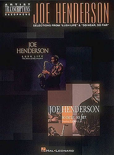 HENDERSON JOE SELECTIONS FROM LUSH LIFE & SO NEAR SO FAR by Joe Henderson (1995-08-01) (Henderson Near So Joe)