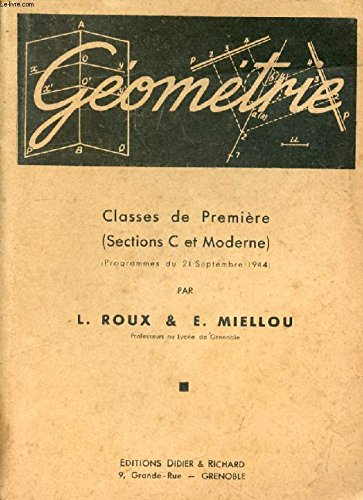 ALGEBRE ET TRIGONOMETRIE, CLASSES DE 1re (C ET MODERNE) par ROUX L.