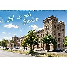 Dit is och Berlin (Wandkalender 2019 DIN A2 quer): Von der Bockwindmühle bis zur Abteibrücke: Berlin in 12 faszinierende Fotos neu entdecken (Monatskalender, 14 Seiten ) (CALVENDO Orte)