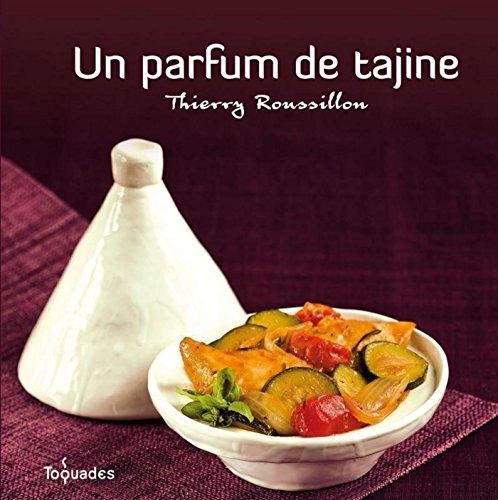 Un parfum de tajine (TOQUADES)