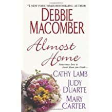 Almost Home by Debbie Macomber (2009-08-01)