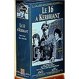 Le 16 à Kerbriant - L'Intégrale