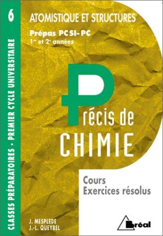 Précis de chimie : Atomistique et structures, PCSI, PC (cours, exercices résolus)